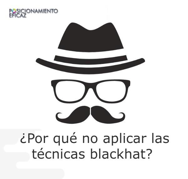 Por que no aplicar las tecnicas blackhat