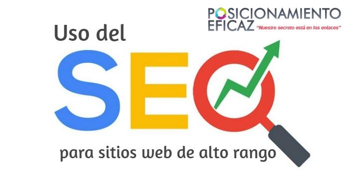 Posicionamiento en buscadores  - Uso de SEO para sitios web de alto rango