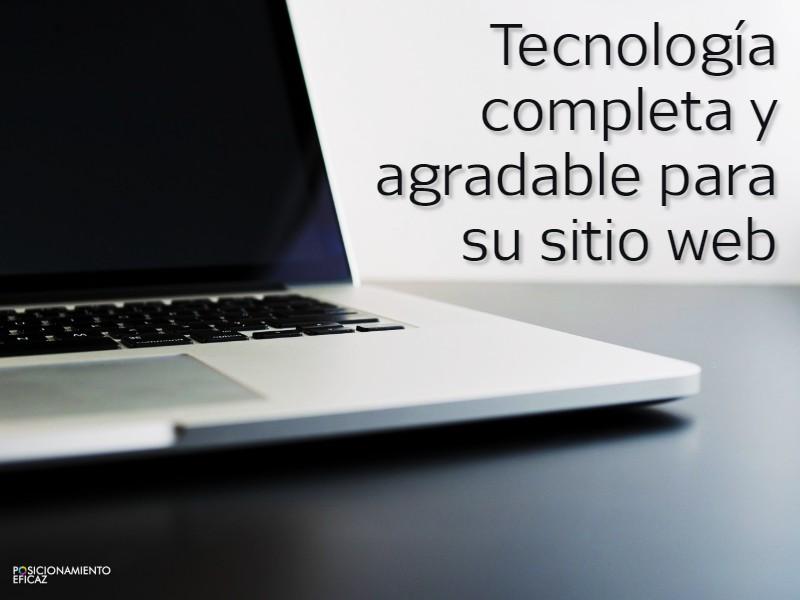Tecnologia completa y agradable para su sitio web