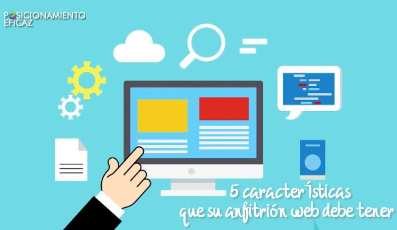 5 caracteristicas que su anfitrion web debe tener
