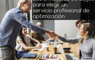 Los 8 mejores consejos para elegir un servicio profesional de optimización