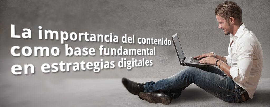 La-importancia-del-contenido-como-base-fundamental-en-estrategias-digitales